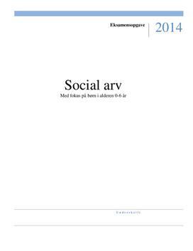 Social arv | Eksamensopgave Pædagog