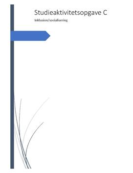 Inklusion og socialisering | G1.2 | Studieaktivitetsopgave fra pædagog
