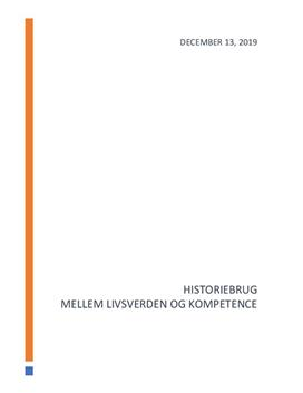 Skriftlig delprøve i historie om historiebrug og historiebevidsthed