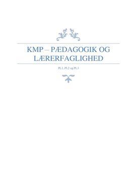 KMP i PL1, 2 og 3 om klasseledelse, undervisningsdifferentiering og rammesætning