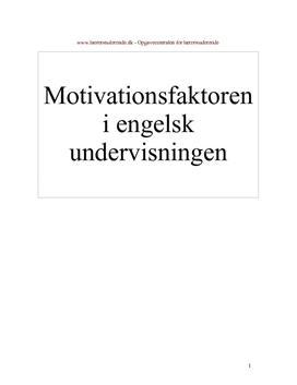 Motivationsfaktoren i engelskundervisningen