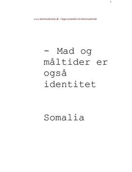 Mad, identitet og integration | Somalia og Danmark